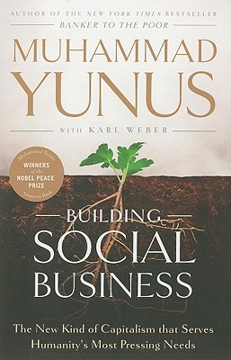 Building Social Business By Yunus, Muhammad